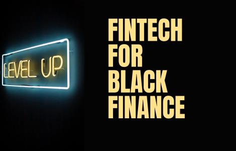 Fintech for Black Finance