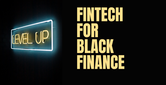 Fintech for Black Finance